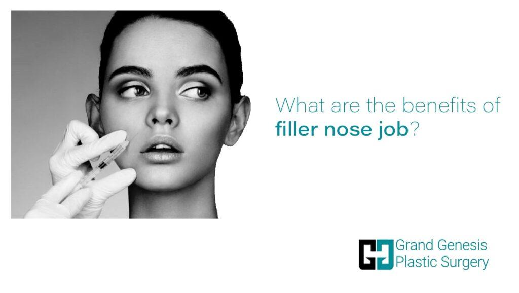 benefits of filler nose job