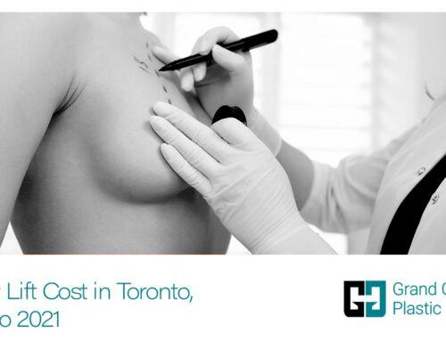 Breast Lift Cost in Toronto, Ontario 2021